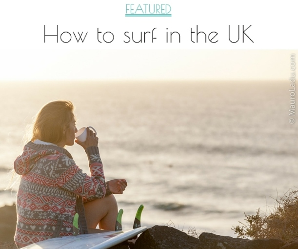 hOW TO SURF IN THE UK